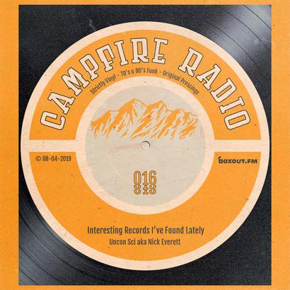 Campfire Radio 016 - Uncon Sci