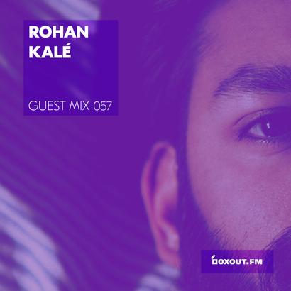 Guest Mix 057 - Rohan Kalé