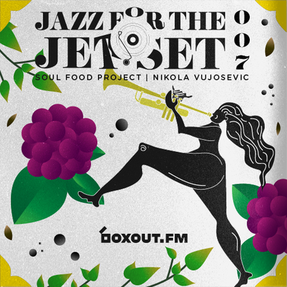Jazz for the Jet Set 007 - SoulFood Project