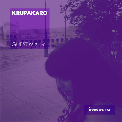 Guest Mix 136 - Krupakaro