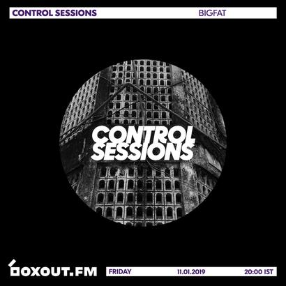 Control Sessions 018 - bigfat