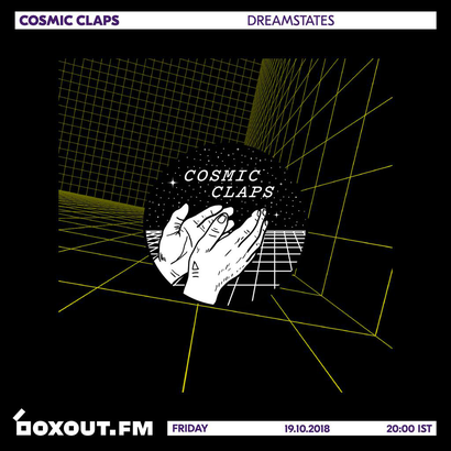 Cosmic Claps 019 - dreamstates