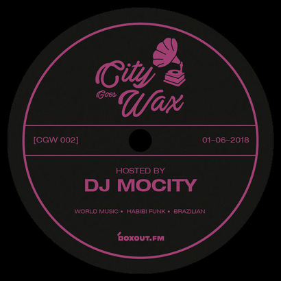 City Goes Wax 002 - DJ MoCity
