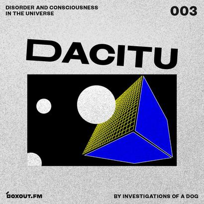 DACITU 003 - Investigations Of A Dog