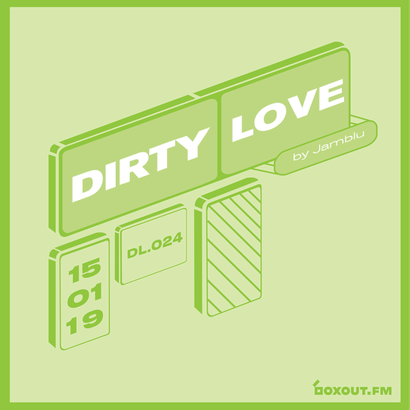 Dirty Love 024 - Jamblu