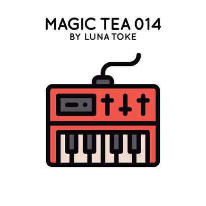 Magic Tea 014 - Luna Toke
