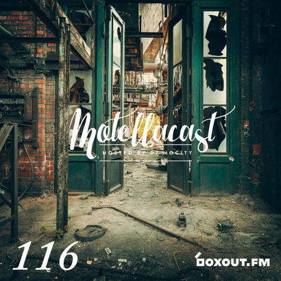 DJ MoCity - #motellacast E116 - now on boxout.fm
