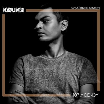 KRUNK Guest Mix 107 :: Denoy