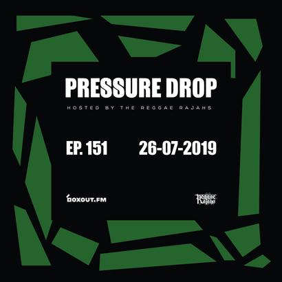 Pressure Drop 151 - Diggy Dang | Reggae Rajahs