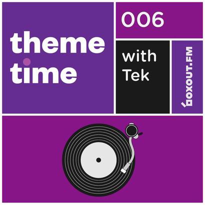 Theme Time 006 : Mellowcholy - Tek