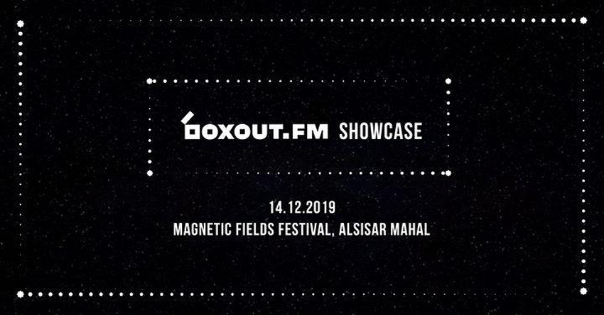 boxout.fm Showcase At Magnetic Fields Festival 2019
