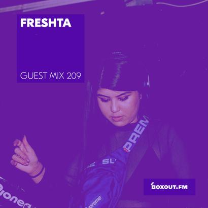 Guest Mix 209 - Freshta