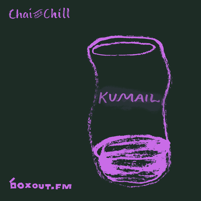 Chai and Chill 053 - Kumail