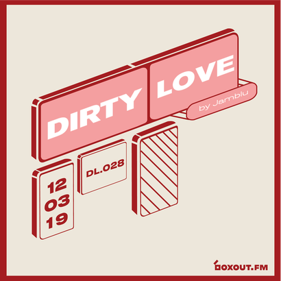 Dirty Love 028 - Jamblu