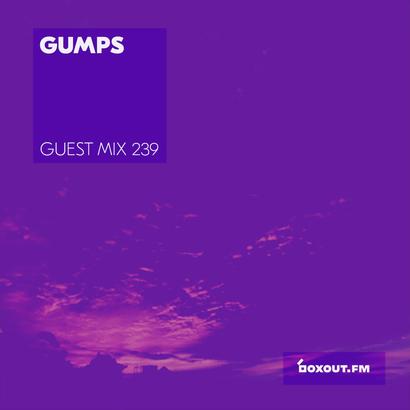 Guest mix 239 - Gumps
