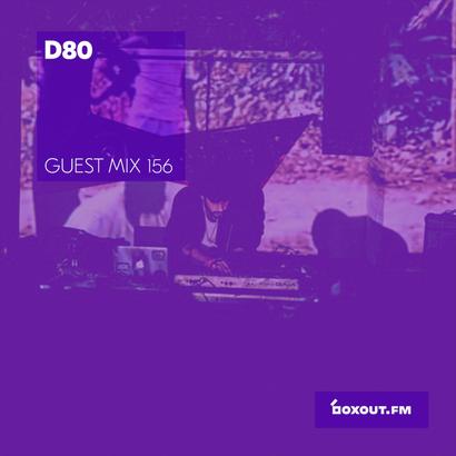 Guest Mix 156 - D80