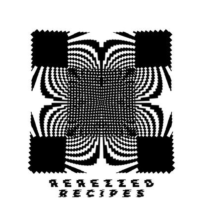 Rerezzed Recipes 006 - Denver