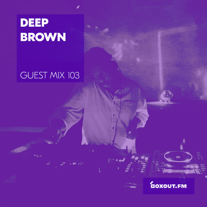 Guest Mix 103 - Deep Brown