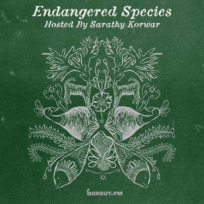Endangered Species 014 - Sarathy Korwar