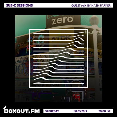 Sub-Z Sessions 061 - Guest Mix by Hash Parker