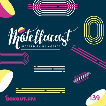 Motellacast 139 - DJ MoCity