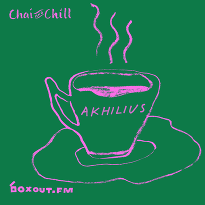 Chai and Chill 019 - Akhilius