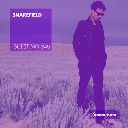 Guest Mix 345 - Snarefield