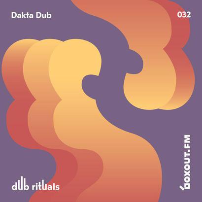 Dub Rituals 032 - Dakta Dub