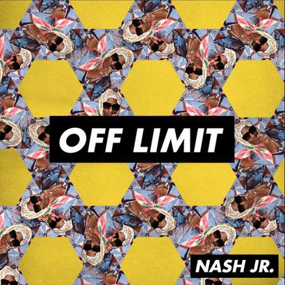 OFF LIMIT 003 - Nash Jr
