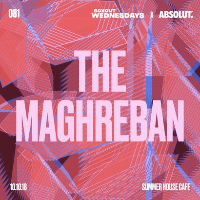 Boxout Wednesdays 081.2 x Absolut - The Maghreban