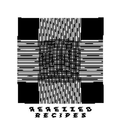 Rerezzed Recipes 008 - Denver