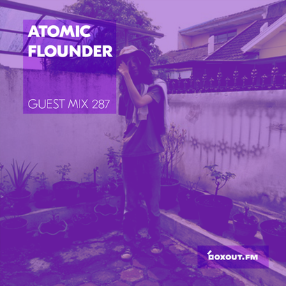 Guest Mix 287 - Atomic Flounder