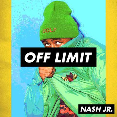 OFF LIMIT 002 - Nash Jr