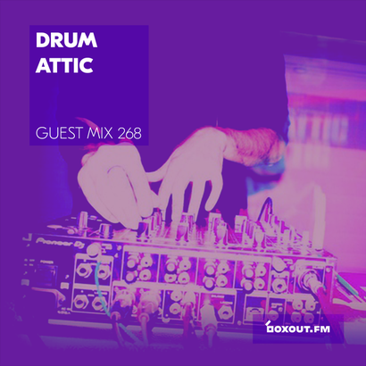 Guest Mix 268 - Drum Attic