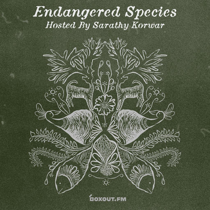 Endangered Species 012 - Sarathy Korwar