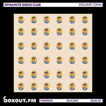 Dynamite Disco Club 025 - Stalvart John