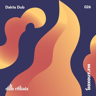 Dub Rituals 026 - Dakta Dub