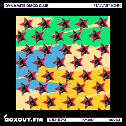 Dynamite Disco Club 030 - Stalvart John