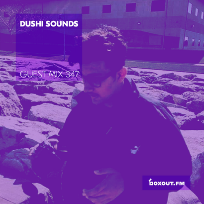 Guest Mix 347 - Dushi Sounds