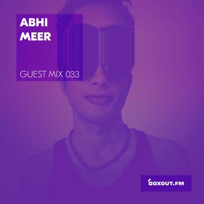Guest Mix 033 - Abhi Meer