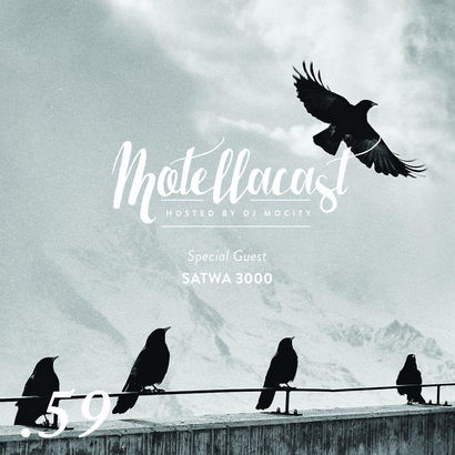 DJ MoCity - #motellacast E59  [Special Guest: Satwa 3000]