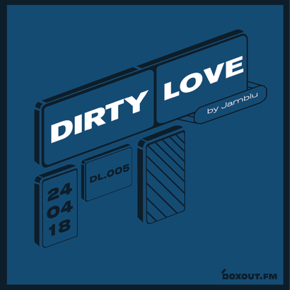 Dirty Love 005 - Jamblu
