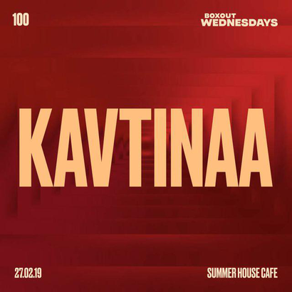 Boxout Wednesdays 100.1 - Kavtinaa