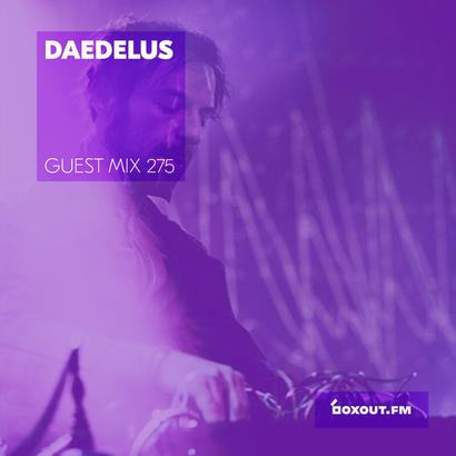 Guest Mix 275 - Daedelus
