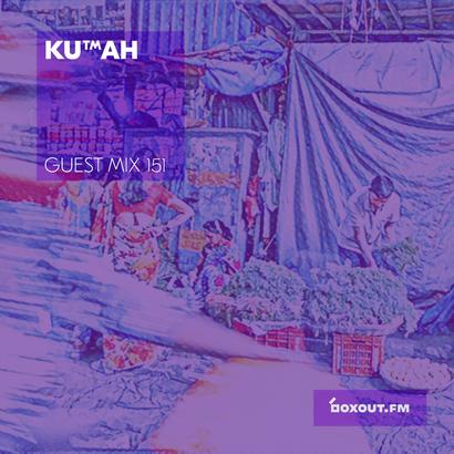 Guest Mix 151 - KUTMAH
