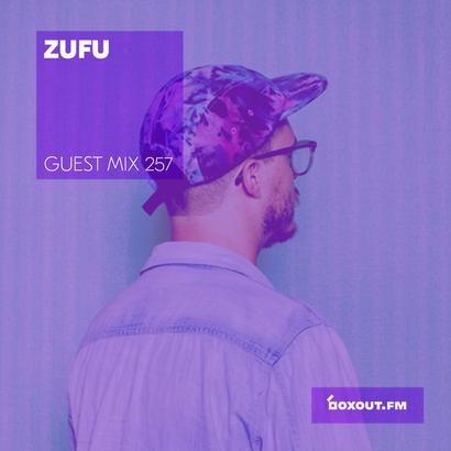 Guest Mix 257 - Zufu