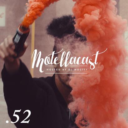 DJ MoCity - #motellacast E52