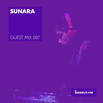 Guest Mix 087 - Sunara