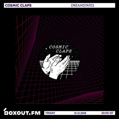Cosmic Claps 021 - dreamstates