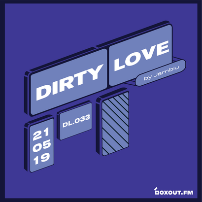 Dirty Love 033 - Jamblu